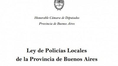 La letra del proyecto de Policías locales aprobado ayer en Diputados