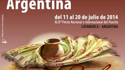 XLIV Fiesta Nacional e Internacional del Poncho, Catamarca, 11 al 20 de Julio