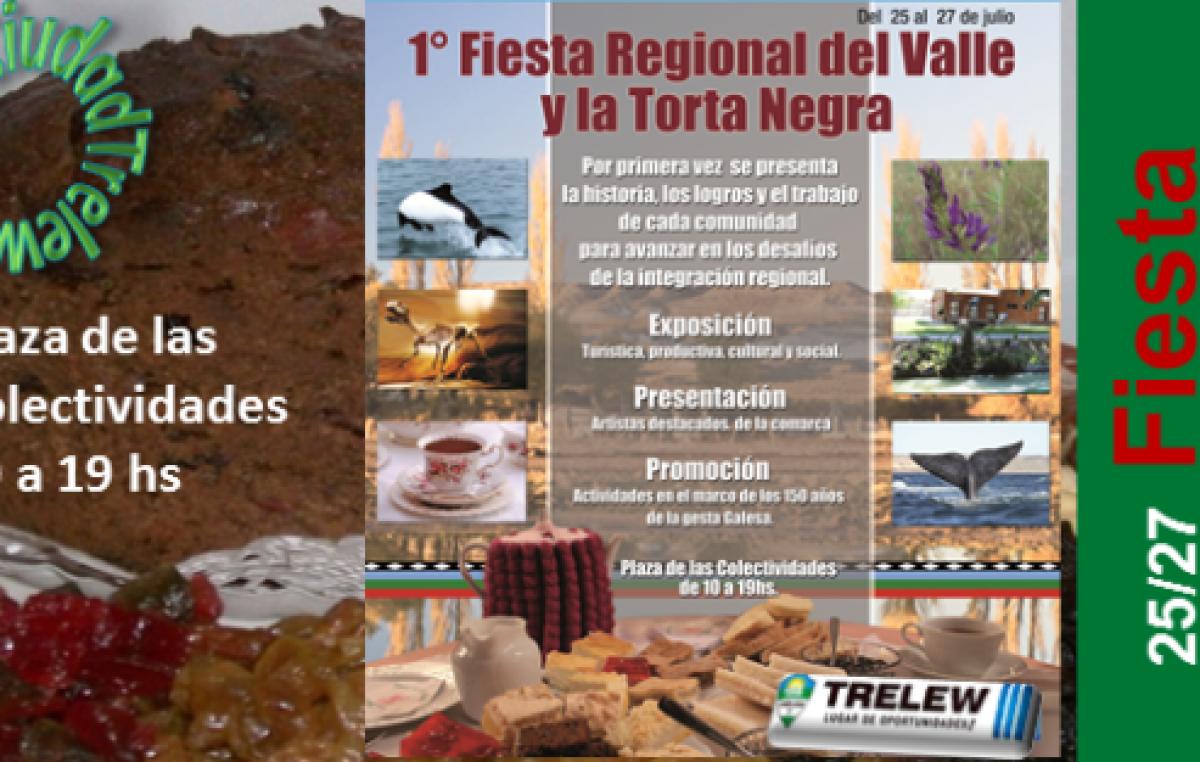 Fiesta Regional del Valle y la Torta Negra, 25, 26 y 27 de julio, en Trelew