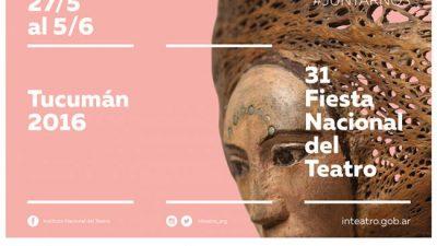 Fiesta Nacional del Teatro en Tucumán del 27 de mayo al 5 de junio