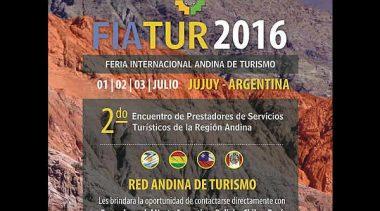 Feria Internacional Andina de Turismo 2016, Jujuy, 1, 2 y 3 de julio