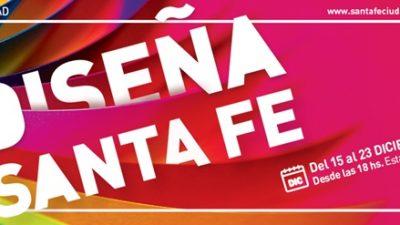 Diseña Santa Fe, del 15 al 23 de diciembre