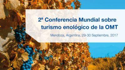 II Conferencia Mundial de Enoturismo, Mendoza, 29 y 30 de septiembre