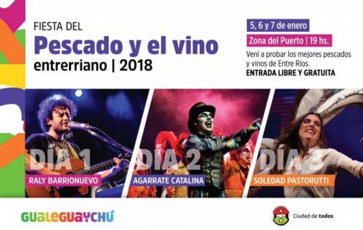 Fiesta del Pescado y el Vino Entrerriano, Gualeguaychú, 5, 6 y 7 de enero