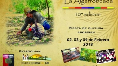 La Algarrobeada, festividad ancestral en Cruz del Eje, 2, 3 y 4 de febrero