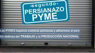 """Las Pymes """"bajan las persianas"""" y se suman al paro general del próximo lunes"""