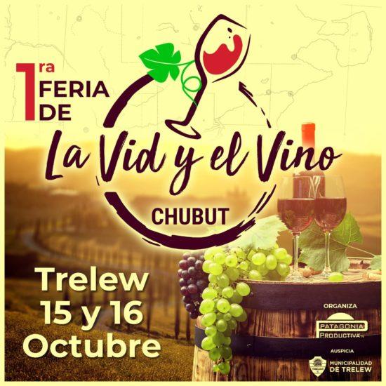Se hará en Trelew la 1ª Feria de la Vid y el Vino